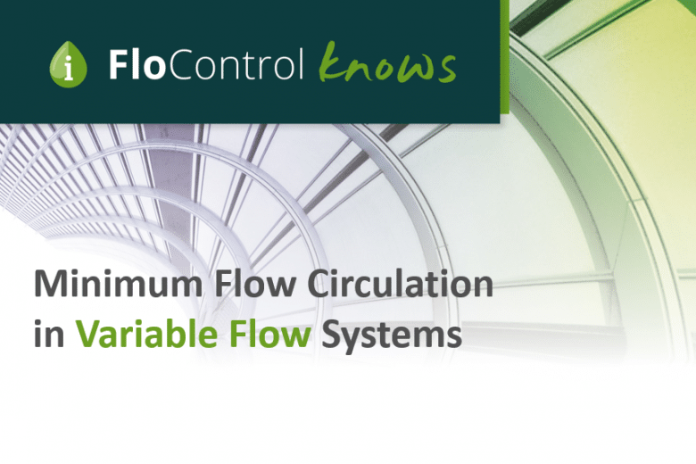 Minimum-Flow-Circulation-in-Variable-Flow-Systems-Post-Image-2_780x520_acf_cropped_780x520_acf_cropped